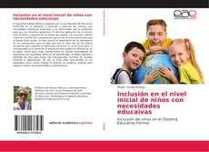 Обложка Inclusión en el nivel inicial de niños con necesidades educaivas