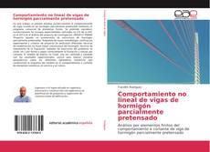 Bookcover of Comportamiento no lineal de vigas de hormigón parcialmente pretensado