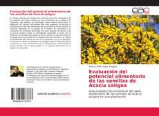Buchcover von Evaluación del potencial alimentario de las semillas de Acacia saligna