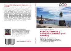 Couverture de Prensa,libertad y opinión (Canarias y el mundo)