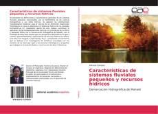 Обложка Características de sistemas fluviales pequeños y recursos hidricos