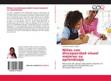 Bookcover of Niños con discapacidad visual mejoran su aprendizaje