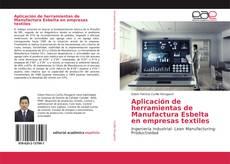 Bookcover of Aplicación de herramientas de Manufactura Esbelta en empresas textiles