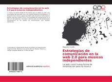 Bookcover of Estrategias de comunicación en la web 2.0 para músicos independientes