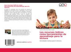 Обложка Los recursos lúdicos como herramientas de aprendizaje para la lectura