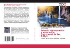 Couverture de Estudio Hidroquímico y Valoración Nutricional de las A.M.N.