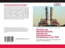 Portada del libro de Gestión de Mantenimiento basado en Herramientas Predictivas y de TPM