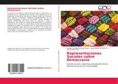 Bookcover of Representaciones Sociales sobre Democracia