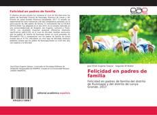 Capa do livro de Felicidad en padres de familia