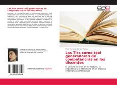 Bookcover of Las Tics como tool generadoras de competencias en los discentes