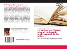Portada del libro de La Pedagogía Teatral para el desarrollo oral-corporal de los niños