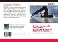 Bookcover of Ciencia yoga en la UPEL como herramienta para el desarrollo personal