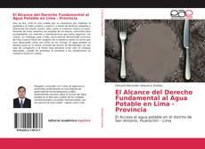 Copertina di El Alcance del Derecho Fundamental al Agua Potable en Lima - Provincia