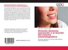 Bookcover of Oclusión dentaria: asociación a la función del sistema estomatognático