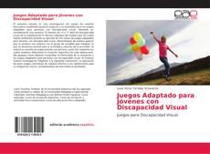 Portada del libro de Juegos Adaptado para Jóvenes con Discapacidad Visual