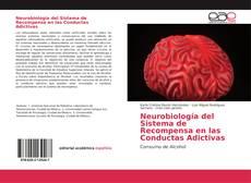 Portada del libro de Neurobiología del Sistema de Recompensa en las Conductas Adictivas