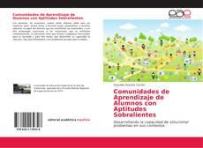 Comunidades de Aprendizaje de Alumnos con Aptitudes Sobralientes的封面