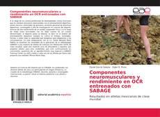 Componentes neuromusculares y rendimiento en OCR entrenados con SABAGE kitap kapağı