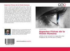 Aspectos Físicos de la Visión Humana kitap kapağı