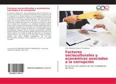 Portada del libro de Factores socioculturales y económicos asociados a la corrupción