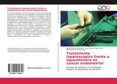 Portada del libro de Tratamiento laparoscópico frente a laparotómico en cáncer endometrial