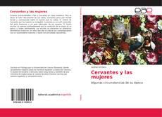 Bookcover of Cervantes y las mujeres