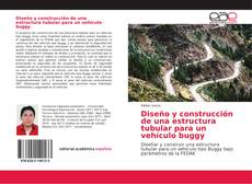 Portada del libro de Diseño y construcción de una estructura tubular para un vehículo buggy