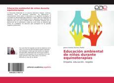 Bookcover of Educación ambiental de niños durante equinoterapias