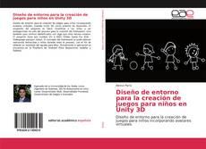 Borítókép a  Diseño de entorno para la creación de juegos para niños en Unity 3D - hoz