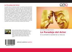 Bookcover of La Paradoja del Actor