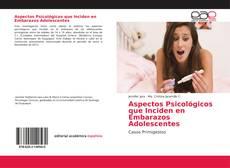 Portada del libro de Aspectos Psicológicos que Inciden en Embarazos Adolescentes