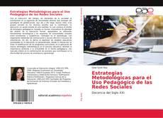 Bookcover of Estrategias Metodológicas para el Uso Pedagógico de las Redes Sociales