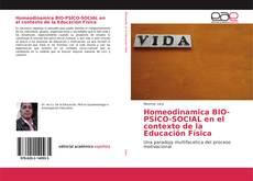 Buchcover von Homeodinamica BIO-PSÍCO-SOCIAL en el contexto de la Educación Física