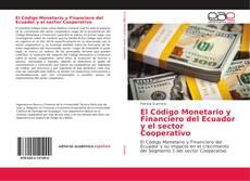 Buchcover von El Código Monetario y Financiero del Ecuador y el sector Cooperativo