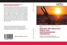 Buchcover von Efectos del ejercicio físico con entrenamiento vibratorio