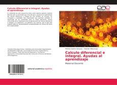 Couverture de Calculo diferencial e integral. Ayudas al aprendizaje