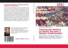 Portada del libro de Información Política en Redes Sociales y Medios Tradicionales