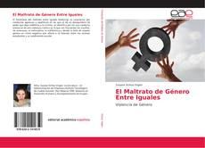 Portada del libro de El Maltrato de Género Entre Iguales