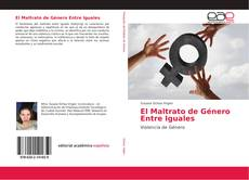 Copertina di El Maltrato de Género Entre Iguales