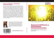 Bookcover of Docencia Reflexiva y Habilidades Socioemocionales
