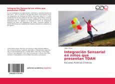 Portada del libro de Integración Sensorial en niños que presentan TDAH