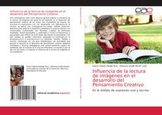 Обложка Influencia de la lectura de imágenes en el desarrollo del Pensamiento Creativo