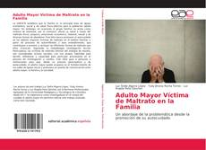 Capa do livro de Adulto Mayor Víctima de Maltrato en la Familia