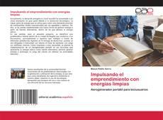 Capa do livro de Impulsando el emprendimiento con energías limpias