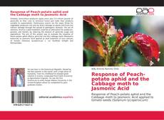 Response of Peach-potato aphid and the Cabbage moth to Jasmonic Acid的封面