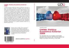 Bookcover of CHINA: Política Económica Exterior 2009