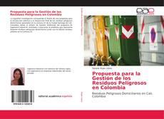 Portada del libro de Propuesta para la Gestión de los Residuos Peligrosos en Colombia