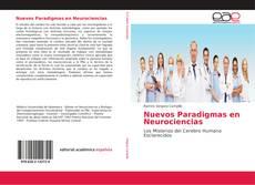 Bookcover of Nuevos Paradigmas en Neurociencias