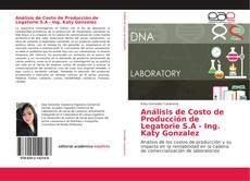 Copertina di Análisis de Costo de Producción de Legatorie S.A - Ing. Katy Gonzalez