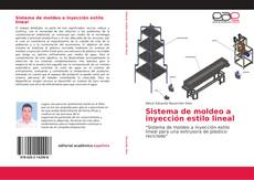 Bookcover of Sistema de moldeo a inyección estilo lineal